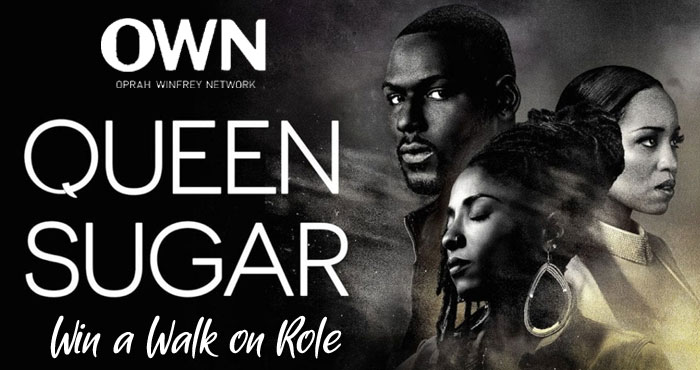 Enter for your chance to win a trip to be on the set of the Oprah Network (OWN) Queen Sugar where you will also have a non-speaking walk-on role in an upcoming episode