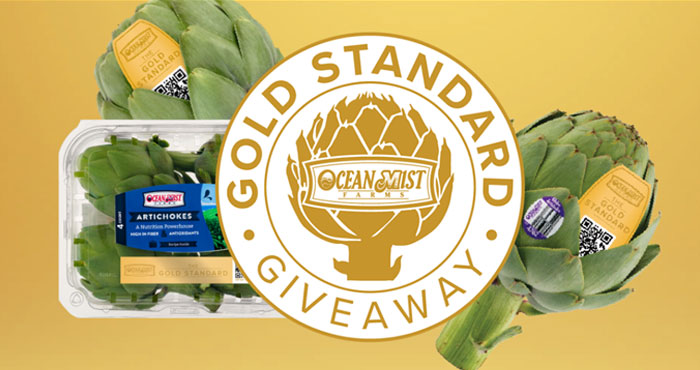 From April 19 to May 14, you can enter Ocean Mist's Gold Standard Giveaway for a chance to be a lucky winner to receive a $100 VISA gift card and a box of Ocean Mist Farms Gold Standard artichokes.