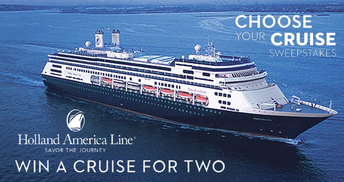 Enter for a chance to win a select 7-day cruise for two on Holland America Line to your choice of Alaska, Caribbean, Europe, Mexico or Canada & New England!