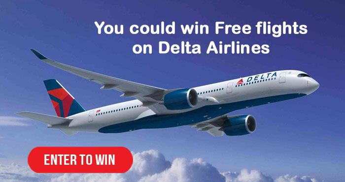 Enter for your chance to win Free flights on Delta airlines.