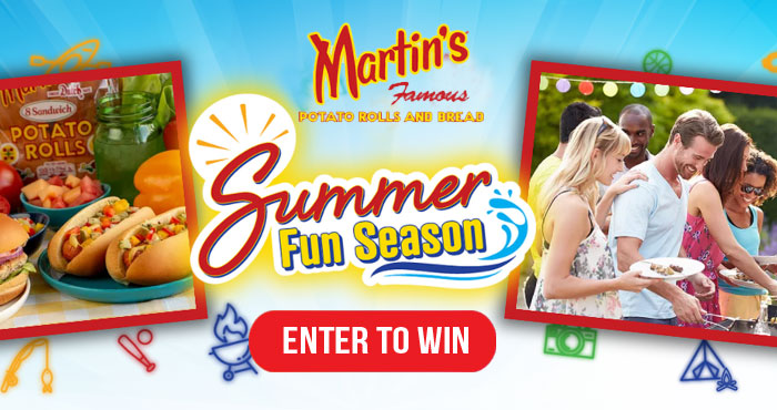 Martin's Famous is hosting five special sweepstakes with a different themed prize to help you celebrate the best that summer has to offer. Make sure to check back often to see the latest prize, creative recipes, and timely resources for all your Summer Fun activities!