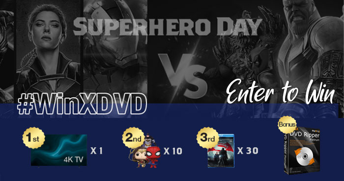 WinXDVD Samsung 4K TV Giveaway - Super Hero versus Super Villain - you choose! Enter for a chance to win Samsung 4K TV, Superhero figures, Marvel movies on DVD and more prizes ($1300 valued). Good luck!