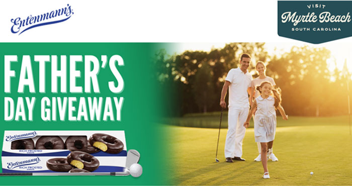 Entenmann's & Visit Myrtle Beach Father's Day Sweepstakes