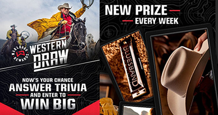 7,000 WINNERS! Marlboro's Western Draw Sweepstakes is live. Answer trivia questions every day from now until June 27th for chances to win, learn and earn.