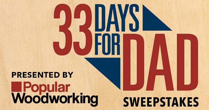 From May 18 through June 20 (Father's Day), Popular Woodworking and its sponsors are giving away a prize a day to celebrate dads. It's time to give every Dad his due with a month full of top-flight woodworking prizes. To earn your chance, you must enter separately for each day's prize. All entrants will qualify for the Grand Prize: South Bend 2HP Canister Filter Dust Collector (SB1100).