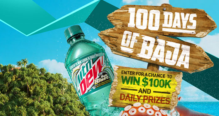 Hundreds of prizes are up for grabs in the Mtn Dew 100 Days of Baja sweepstakes. Plus every entry is a chance to win the grand prize, $100,000 in cash to make the most of your summer
