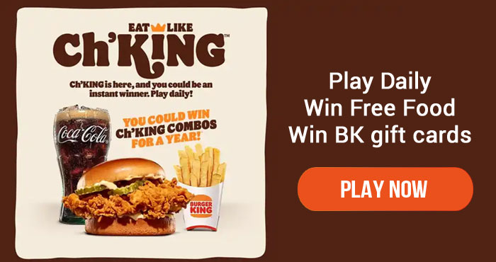 Play Burger King's Eat Like Ch'King Instant Win Game daily for your chance to win from over 70,000 prizes.