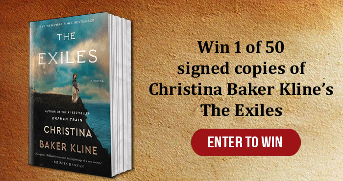 Enter for your chance to win one of 50 signed copies of Christina Baker Kline's new book, The Exiles coming out July 6th.