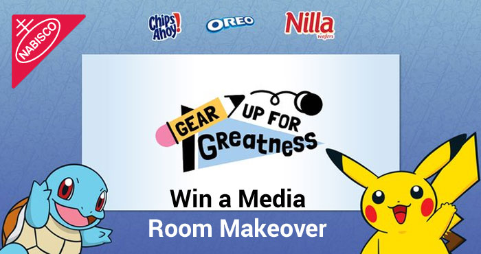 Enter for your chance to win a media room makeover valued at over $5,000! Plus see if you'll score some awesome instant prizes, like Pokémon gear, gift cards, snack bundles, and more in the Nabisco Gear Up For Greatness Instant Win Game