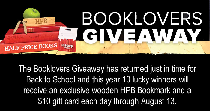 Half Price Books is giving away FREE gift cards to 10 winners each day now through August 13th. Enter daily for your chance to win. The Booklovers Giveaway has returned just in time for Back to School and this year, 10 lucky winners will receive an exclusive woodenHPB Bookmarkand a$10 gift cardeach day through August 13. 10 winners a day, for 5 days? Those are some pretty good odds. Good luck!