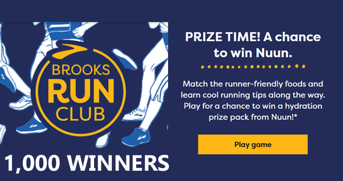 1,000 WINNERS! Play the Brooks Run Club Memory Match Instant Win Game daily for your chance to win a custom prize package. Match the runner to the runner-friendly foods to see if you won