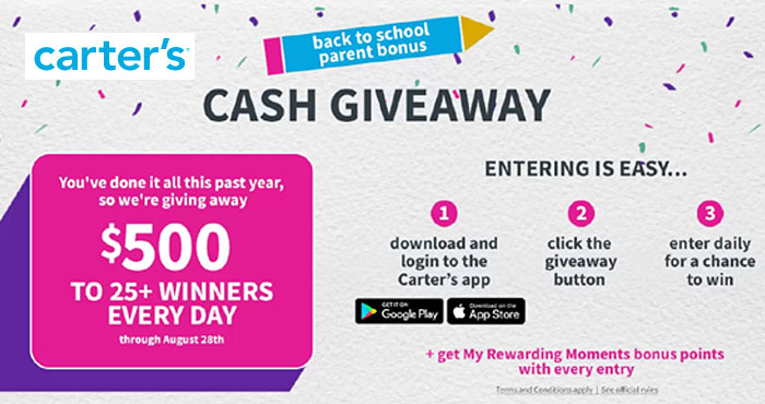 Carter's is celebrating Back to School with their My Rewarding Moments Parent Bonus Cash Giveaway. Twenty-eight daily winners will win $500 in cash!