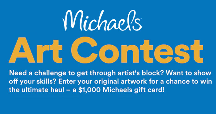 Michaels Art Contest - Win a $1,000 Michaels Gift Card!
