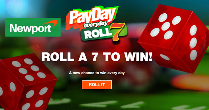 Newport Roll 7 Payday Instant Win Game