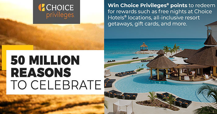 Choice Hotels 50 Million Reasons to Celebrate Sweepstakes