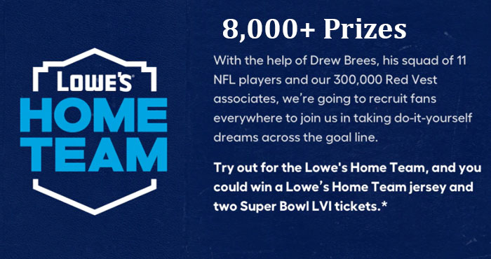 Try out for the Lowe's Home Team and you could win one of 8,000 @Lowes Home Team jerseys and two #SuperBowl LVI tickets. Lowes is recruiting fans everywhere to join them in taking do-it-yourself dreams across the goal lin.