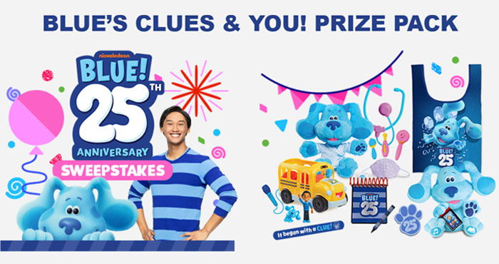 Nick Jr. Blue's Clues & You 25th Anniversary Sweepstakes