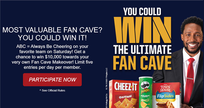 Enter for your chance to win $10,000 towards your very own Fan Cave Makeover! Limit five entries per day per member.