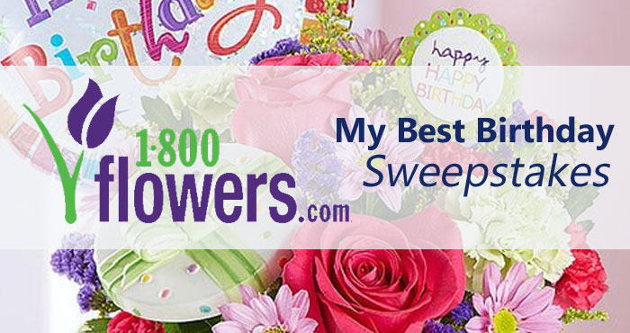 1-800-FLOWERS.COM My Best Birthday Sweepstakes (Monthly Drawings)