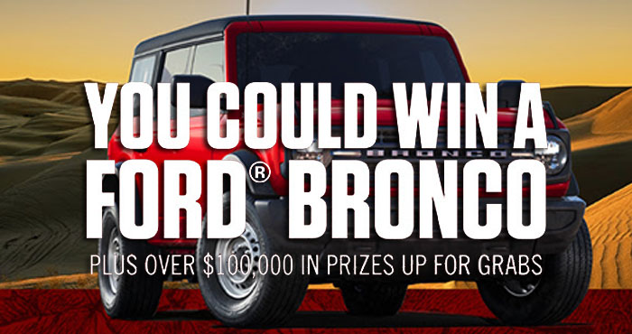 Enter for your chance to win a 2021 Ford Bronco or $30,000 cash when you play the Lucky Strike 150th Anniversary Instant Win Game. Make your voice heard in today's epic showdown for your chance at one of this week's prizes and a 2021 Ford Bronco. Plus over $100,000 in other prizes are available. New winners will be chosen each week through December.
