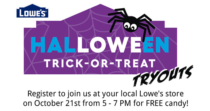 FREE Halloween Candy at Lowes Hal-LOWE-en Trick-or-Treat Tryouts