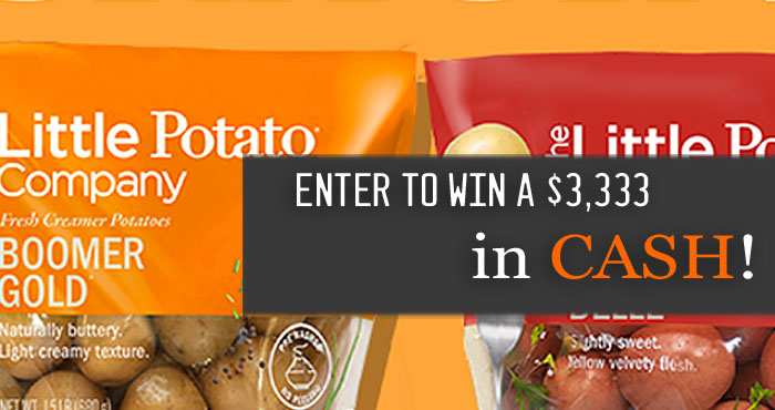 No matter what your holidays look like this year, The Little Potato Company wants to make things a Little easier this season. They are giving you three chances to win a cash prize of $3,333 with our Terrific Trio Sweepstakes.
